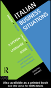 Ebook in inglese Italian Business Situations Edwards, Vincent , Shepheard, Gianfranca Gessa