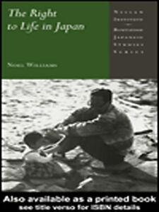 Ebook in inglese The Right to Life in Japan Williams, Noel