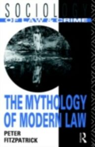 Foto Cover di Mythology of Modern Law, Ebook inglese di Peter Fitzpatrick, edito da Taylor and Francis