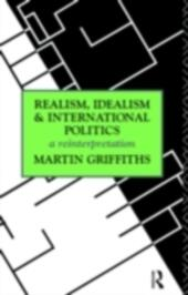 Realism, Idealism and International Politics