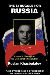 Ebook in inglese Struggle for Russia Khasbulatov, Ruslan