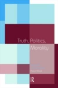 Ebook in inglese Truth, Politics, Morality Misak, Cheryl