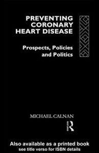 Foto Cover di Preventing Coronary Heart Disease, Ebook inglese di Michael Calnan, edito da Taylor and Francis