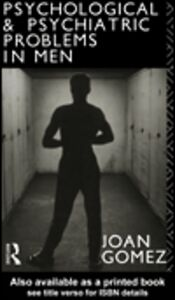 Foto Cover di Psychological and Psychiatric Problems in Men, Ebook inglese di Joan Gomez, edito da