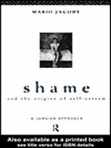 Ebook in inglese Shame and the Origins of Self-Esteem Jacoby, Mario