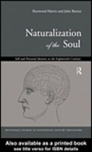 Ebook in inglese Naturalization of the Soul Barresi, John , Martin, Raymond
