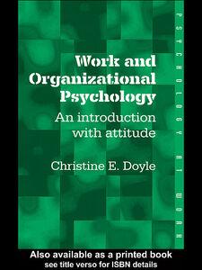 Ebook in inglese Work and Organizational Psychology Doyle, Christine