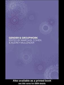 Foto Cover di Gender and Groupwork, Ebook inglese di Audrey Mullender,Marcia Cohen, edito da