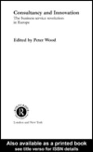 Ebook in inglese Consultancy and Innovation Wood, Peter