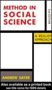 Foto Cover di Method in Social Science, Ebook inglese di Andrew Sayer, edito da