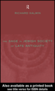 Ebook in inglese The Sage in Jewish Society of Late Antiquity Kalmin, Richard