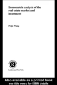 Ebook in inglese Econometric Analysis of the Real Estate Market and Investment Wang, Peijie