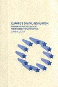 Ebook in inglese Europe's Digital Revolution Levy, David