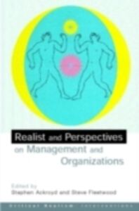 Ebook in inglese Realist Perspectives on Management and Organisations