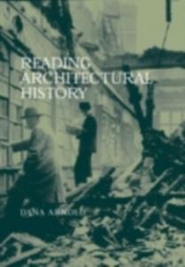 Ebook in inglese Reading Architectural History Arnold, Dana