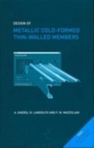 Ebook in inglese Design of Metallic Cold-Formed Thin-Walled Members Ghersi, Aurelio , Landolfo, Raffaele , Mazzolani, Federico