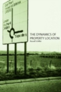 Ebook in inglese Dynamics of Property Location Schiller, Russell