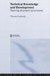 Ebook in inglese Technical Knowledge and Development Grammig, Thomas