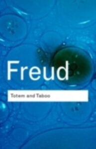 Foto Cover di Totem and Taboo, Ebook inglese di Sigmund Freud, edito da Taylor and Francis