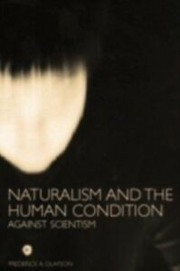 Foto Cover di Naturalism and the Human Condition, Ebook inglese di Frederick A. Olafson, edito da Taylor and Francis