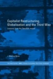 Capitalist Restructuring, Globalization and the Third Way