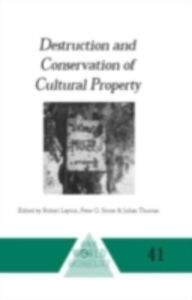 Foto Cover di Destruction and Conservation of Cultural Property, Ebook inglese di  edito da Taylor and Francis