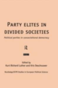 Ebook in inglese Party Elites in Divided Societies -, -
