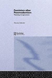 Ebook in inglese Feminism After Postmodernism? Zalewski, Marysia