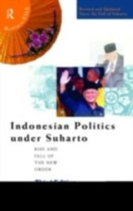 Foto Cover di Indonesian Politics Under Suharto, Ebook inglese di Michael R J Vatikiotis, edito da Taylor and Francis