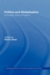 Ebook in inglese Politics and Globalisation Shaw, Martin