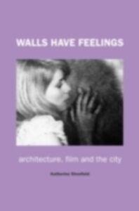 Ebook in inglese Walls Have Feelings Shonfield, Katherine