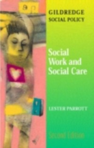 Ebook in inglese Social Work and Social Care Parrott, Lester