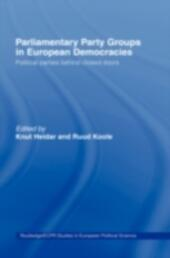 Parliamentary Party Groups in European Democracies