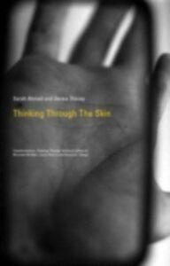 Foto Cover di Thinking Through the Skin, Ebook inglese di  edito da Taylor and Francis