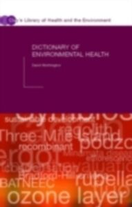 Ebook in inglese Dictionary of Environmental Health Worthington, David