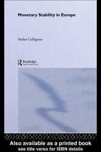 Ebook in inglese Monetary Stability in Europe Collignon, Stefan