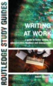Ebook in inglese Writing at Work Barrass, Dr Robert , Barrass, Robert
