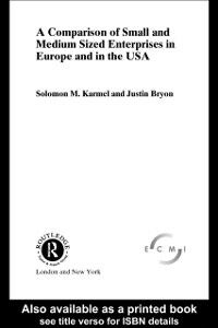 Ebook in inglese Comparison of Small and Medium Sized Enterprises in Europe and in the USA Bryon, Justin , Karmel, Solomon
