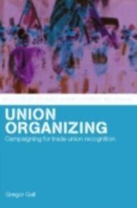 Ebook in inglese Union Organizing Gall, Gregor