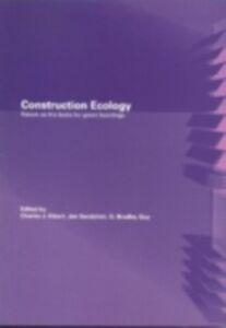 Foto Cover di Construction Ecology, Ebook inglese di  edito da Taylor and Francis