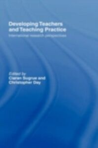 Ebook in inglese Developing Teachers and Teaching Practice -, -