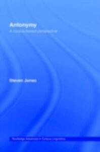 Foto Cover di Antonymy, Ebook inglese di Steven Jones, edito da Taylor and Francis