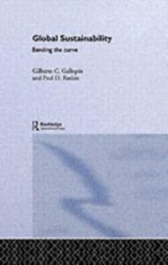 Ebook in inglese Global Sustainability Gallopin, Gilberto C. , Raskin, Paul D.