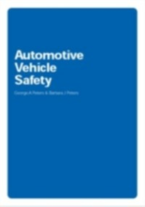 Ebook in inglese Automotive Vehicle Safety Peters, Barbara J. , Peters, George A.