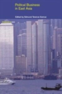 Ebook in inglese Political Business in East Asia Gomez, Edmund