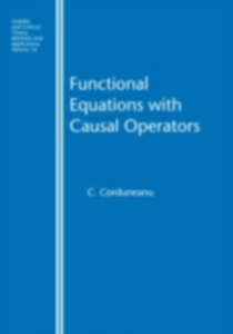 Ebook in inglese Functional Equations with Causal Operators Corduneanu, C.