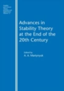 Ebook in inglese Advances in Stability Theory at the End of the 20th Century Martynyuk, A.A.
