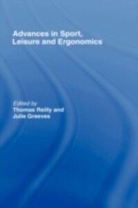 Foto Cover di Advances in Sport, Leisure and Ergonomics, Ebook inglese di  edito da Taylor and Francis