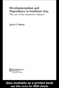 Ebook in inglese Developmentalism and Dependency in Southeast Asia Abbott, Jason P.