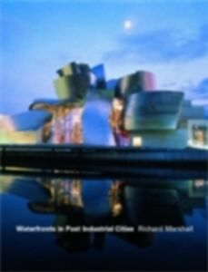 Ebook in inglese Waterfronts in Post-Industrial Cities